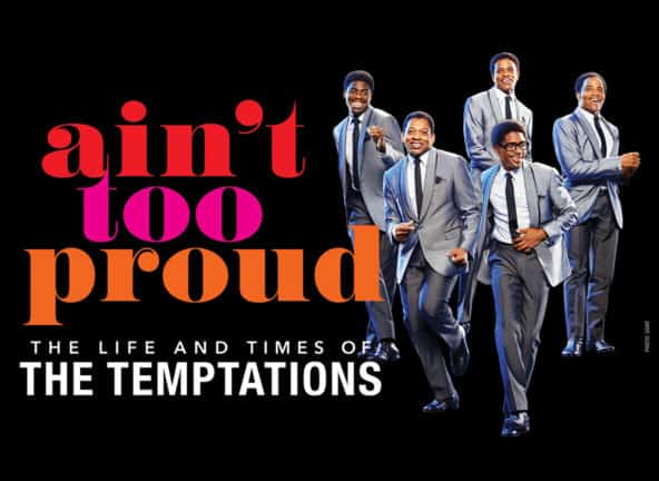 Ain't Too Proud - The Life and Time of the Temptations at the Orpheum Theatre in Minneapolis | June 28 - July 10, 2022