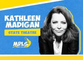 Kathleen Madigan, State Theatre, MPSL Comedy Festival