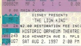 Ticket stub from Disney's The Lion King Aug. 2, 1997 at the historic Orpheum Theatre